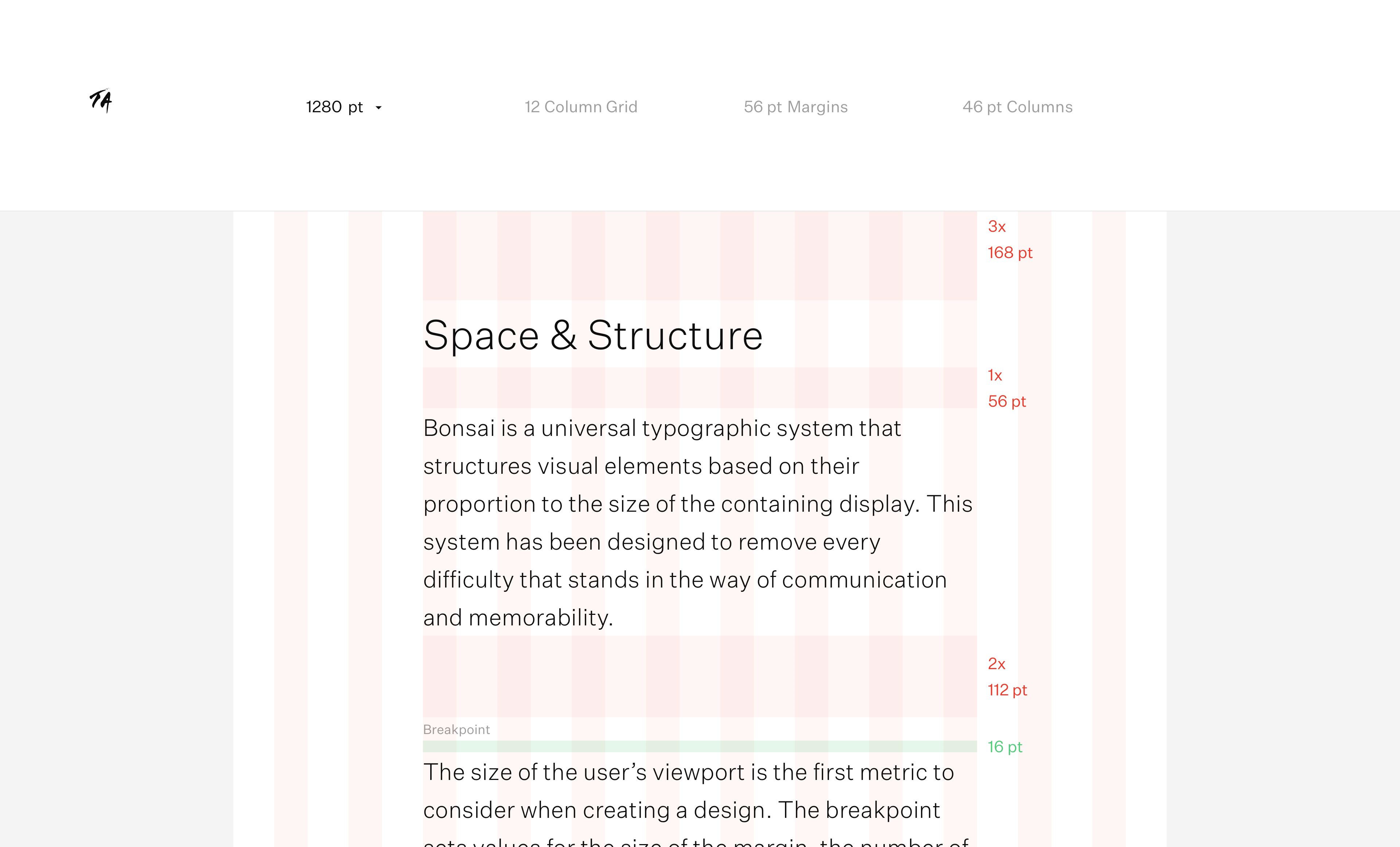 A screenshot of the Typography page from the Bonsai microsite. The small T A logo is in the top left corner. The page features a tool for determining the layout of a page using Bonsai at different device widths. A bar along the top features a dropdown for selecting width, and indicators for the number of columns and widths of those columns and margins. Below that is an example page with the column structure, spacing and type sizes shown.